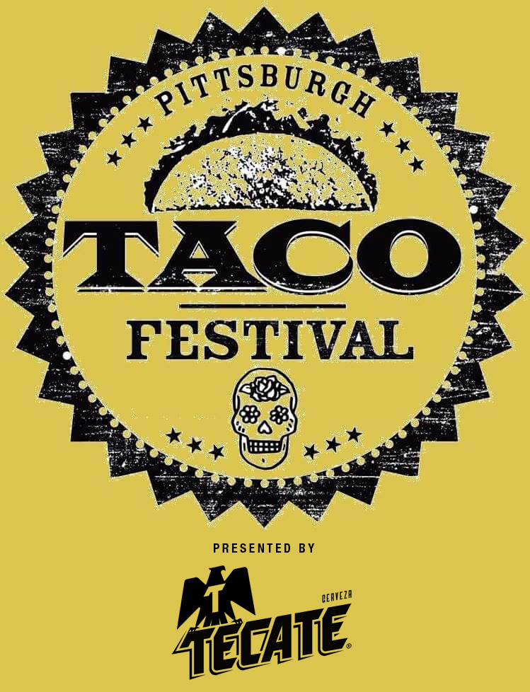 Pittsburgh Taco Festival – May 19th